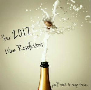 year 2017 wine resolutions with champagne bottle popped