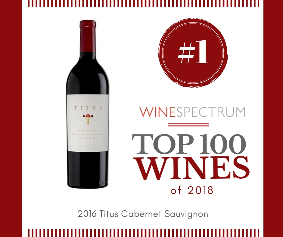 2018 Top 100 #1 Wine of the year Titus Cabernet